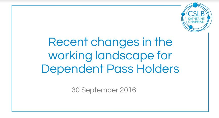 Recent Changes to the Working Landscape for Dependent Pass Holders