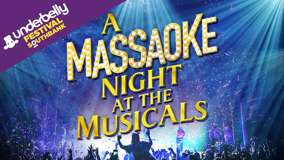Massaoke-musicals-Underbelly.jpg