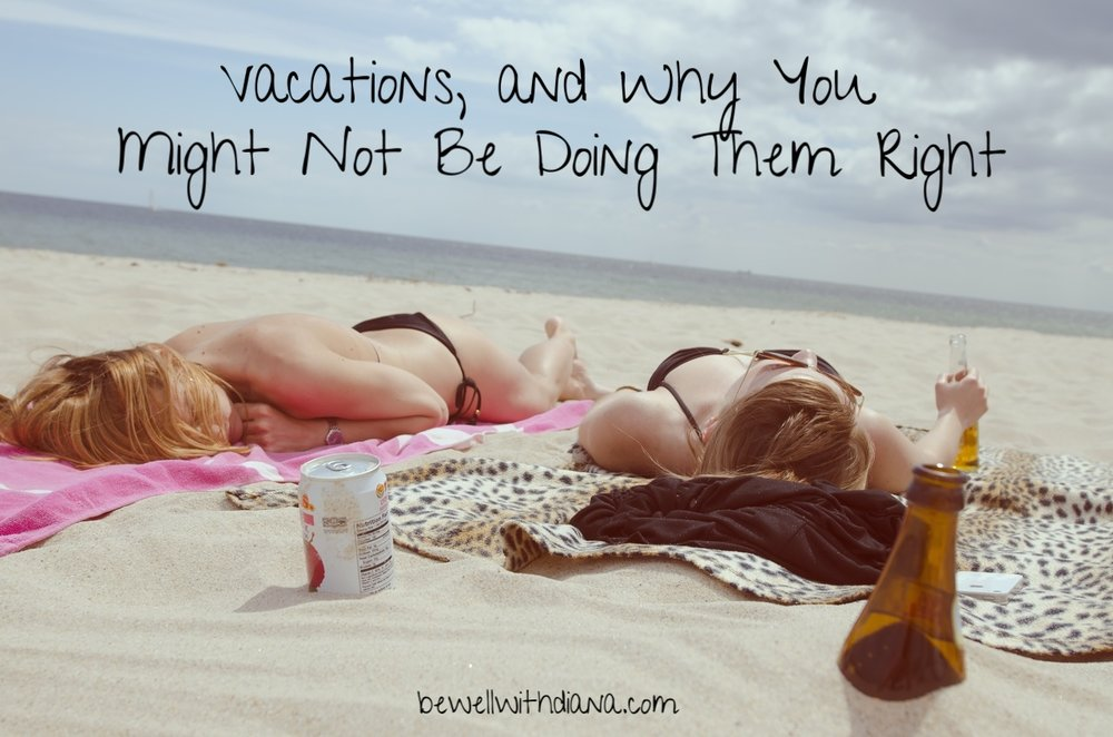 beach babes - doing vacations wrong