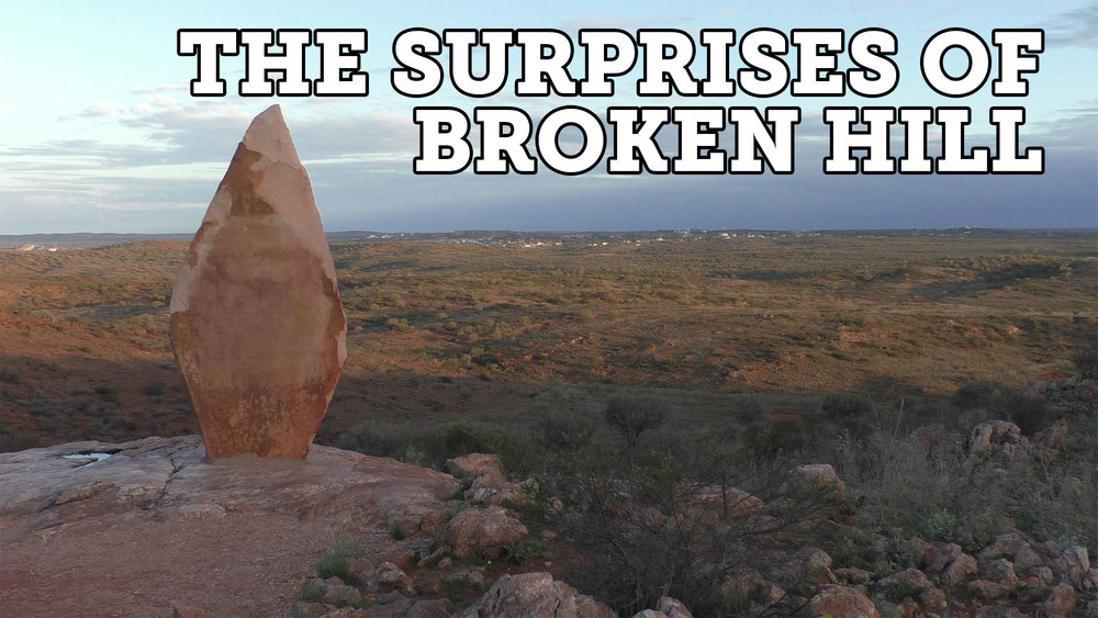 The Surprises of Broken Hill