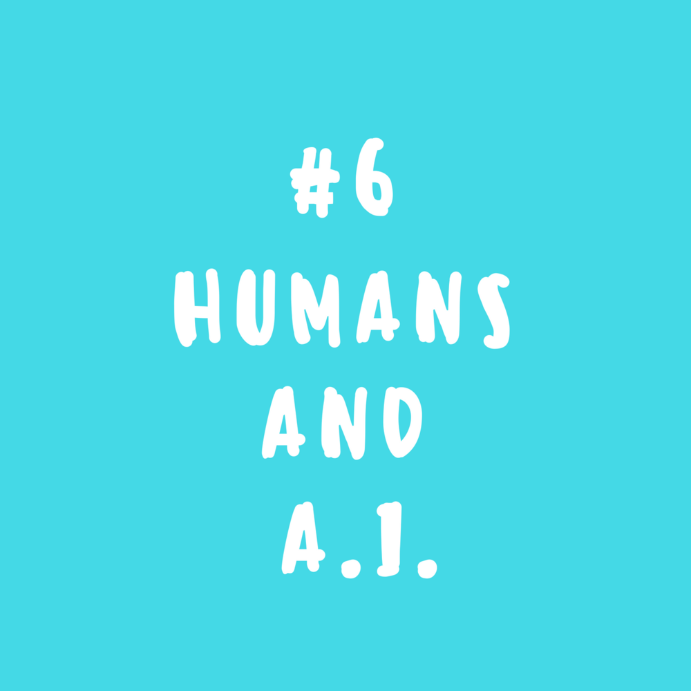 Humans and A.I.