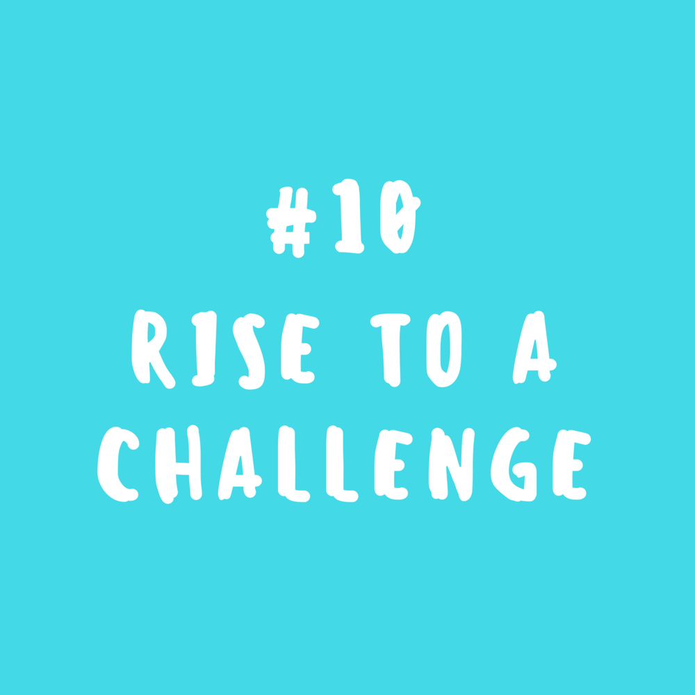 Rise to a challenge