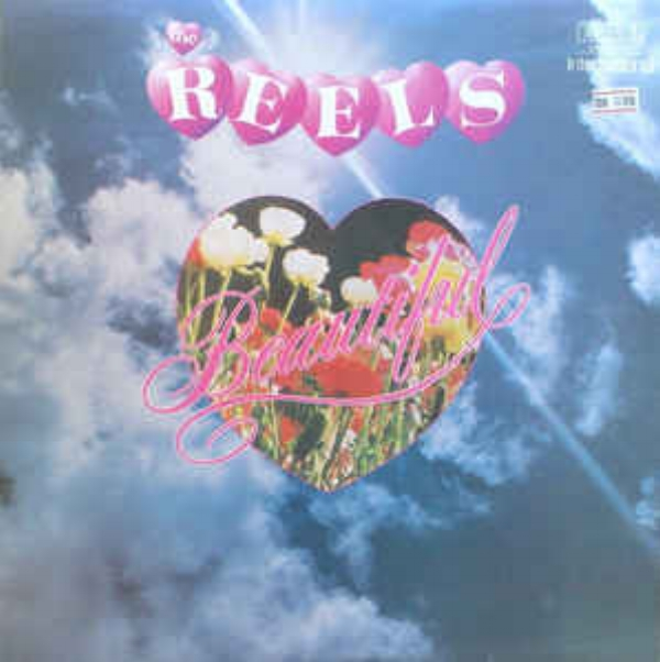 The Reels - Beautiful