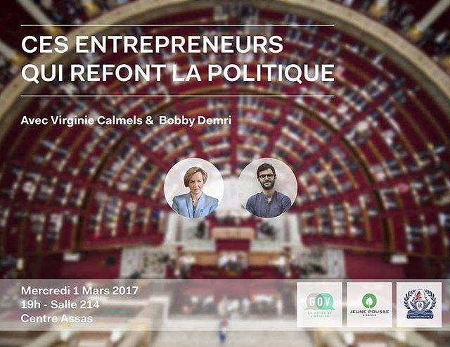 """Demain 19h à l'Université d'Assas débat entre #VirginieCalmels et #BobbyDemri sur le thème """" Ces entrepreneurs qui refont la politique """"."""