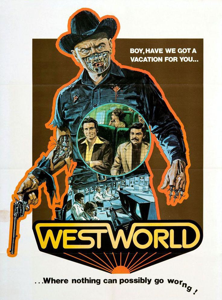 La locandina del  Westworld  del 1973, sulla quale troneggia un cazzutissimo Yul Brynner in versione cyborg.