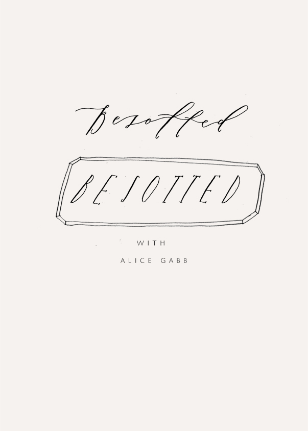 Alice Gabb - Besotted Archive - Calligrafile