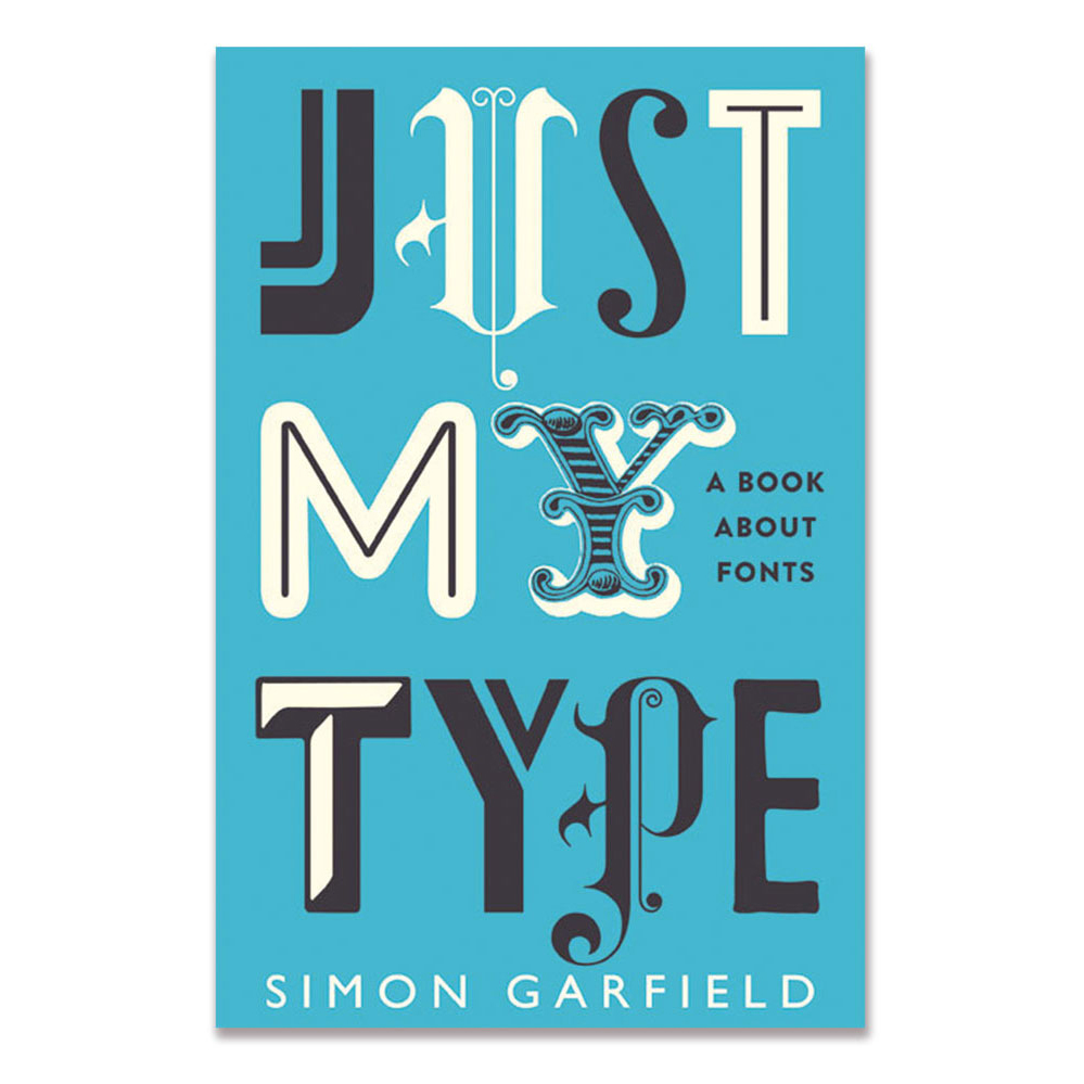 "<p><strong><a href=""http://amzn.to/2gYb9hO"" target=""_blank"">""Just My Type"" by Simon Garfield</a></strong>$17.00</p>"