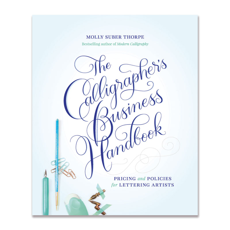 "<p><strong><a href=""http://amzn.to/2yMPpkL"" target=""_blank"">""The Calligrapher's Business Handbook"" by Molly Suber Thorpe</a></strong>$19.99</p>"