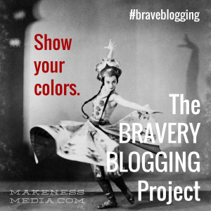 Show-Your-Colors-Brave-Blogging-Makeness-Badge-300x300