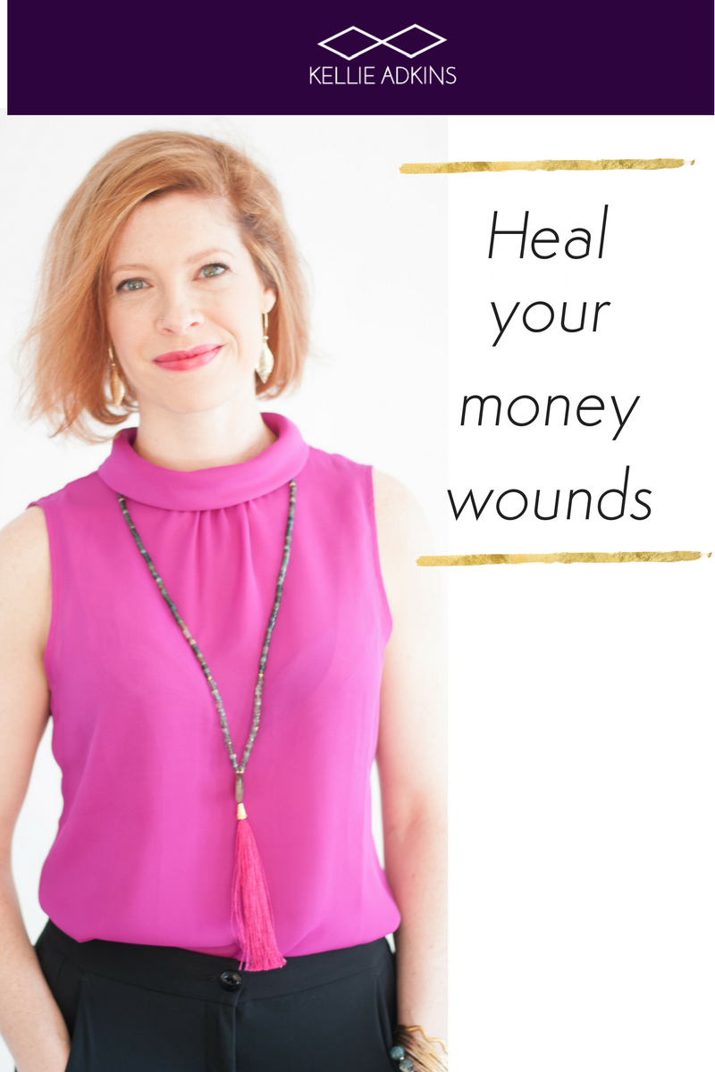 Heal Your Money Wounds