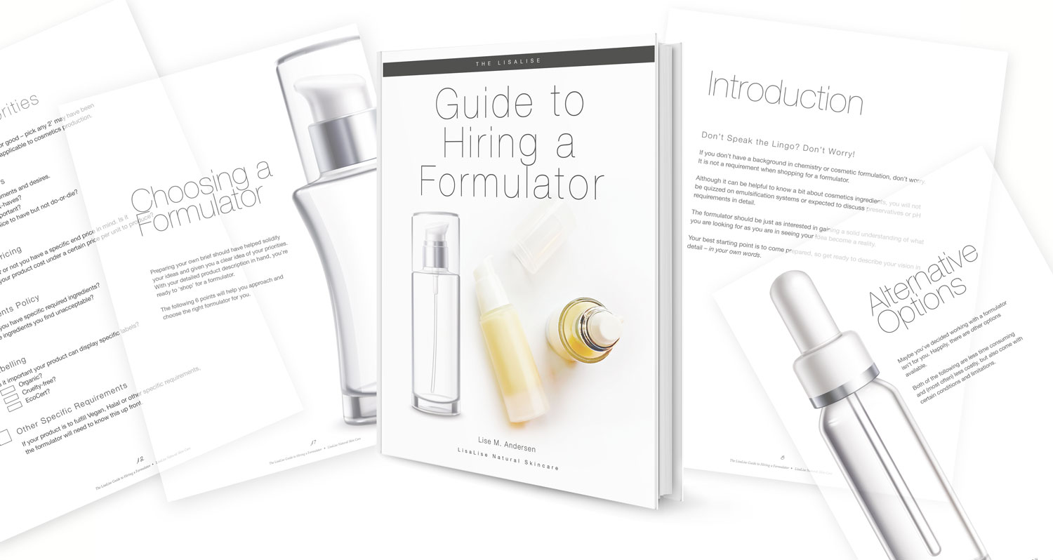 New! Guide to Hiring a Cosmetics Formulator — LisaLise Pure