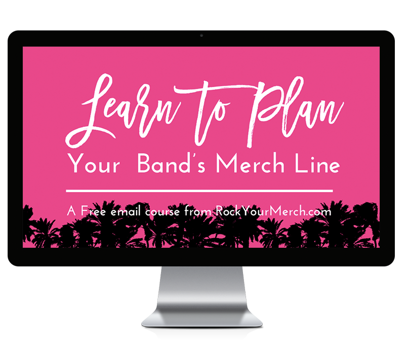 Learn to Plan Your Band's Merch Line