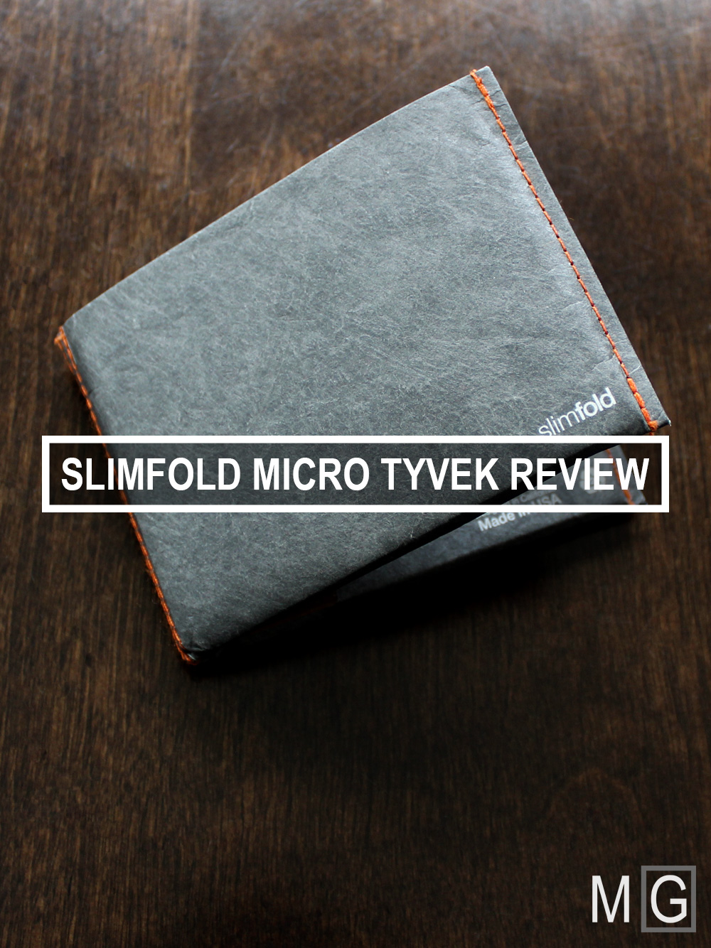 slimfold-micro-review-tyvek-wallet.jpg