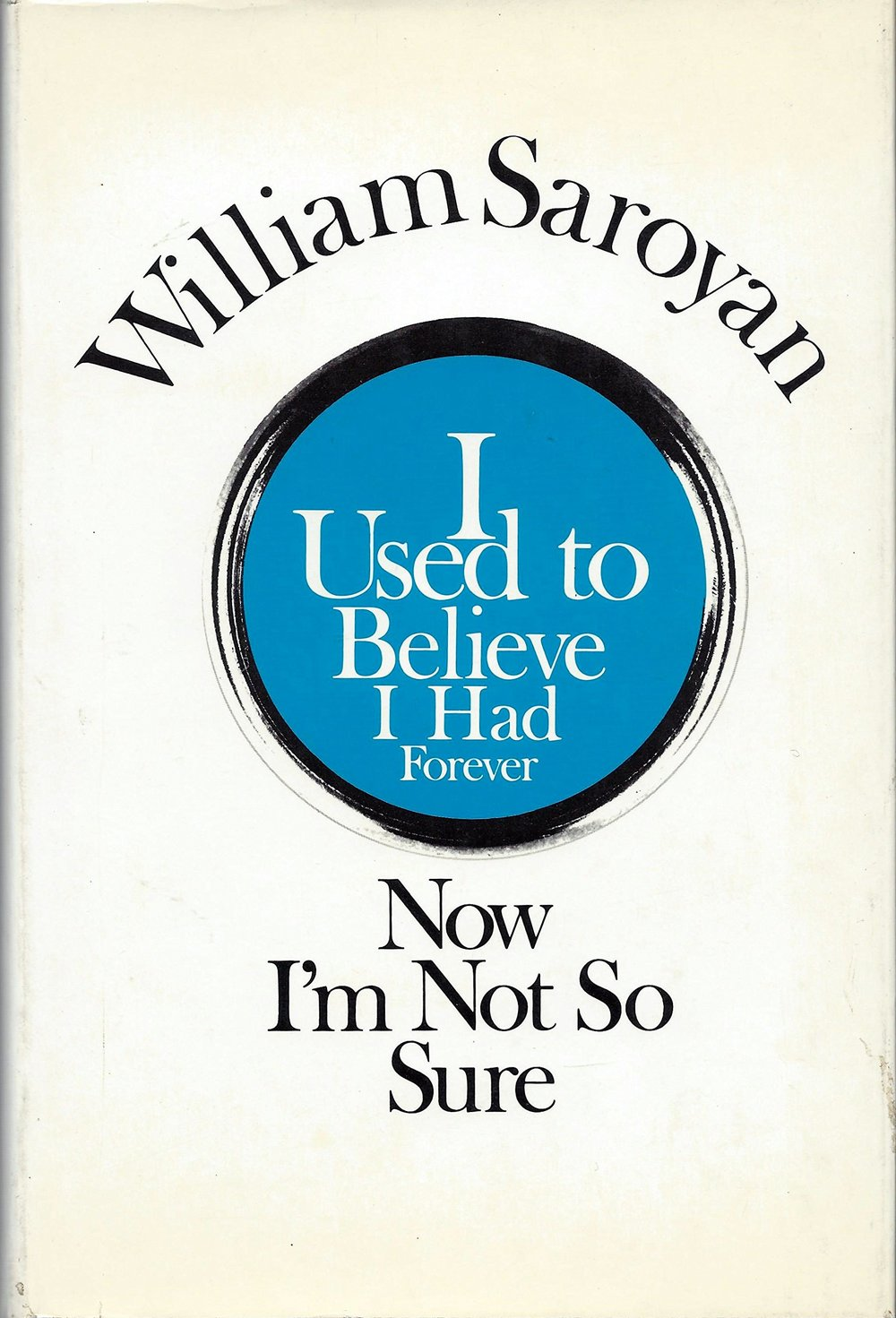 I Used to Believe I Had Forever, Now I'm Not So Sure (1968)