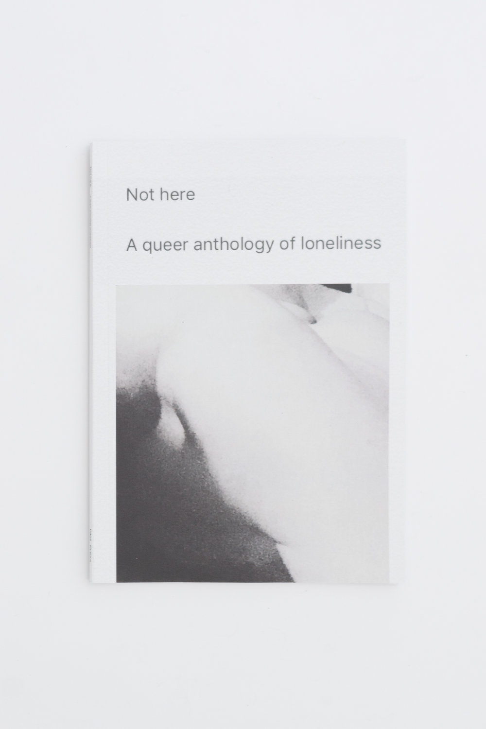 Not here. A queer anthology of loneliness.jpg
