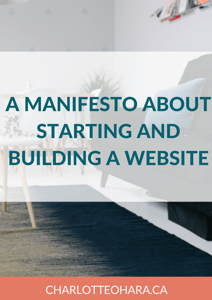 Manifesto about starting and building a website