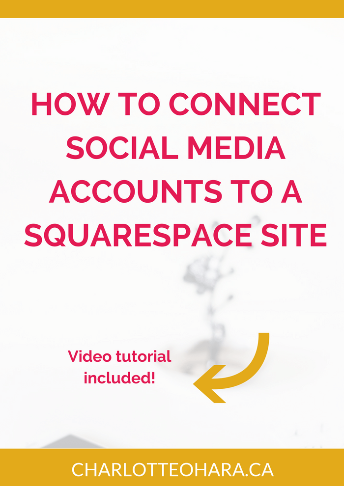 How to connect social media accounts to a Squarespace site
