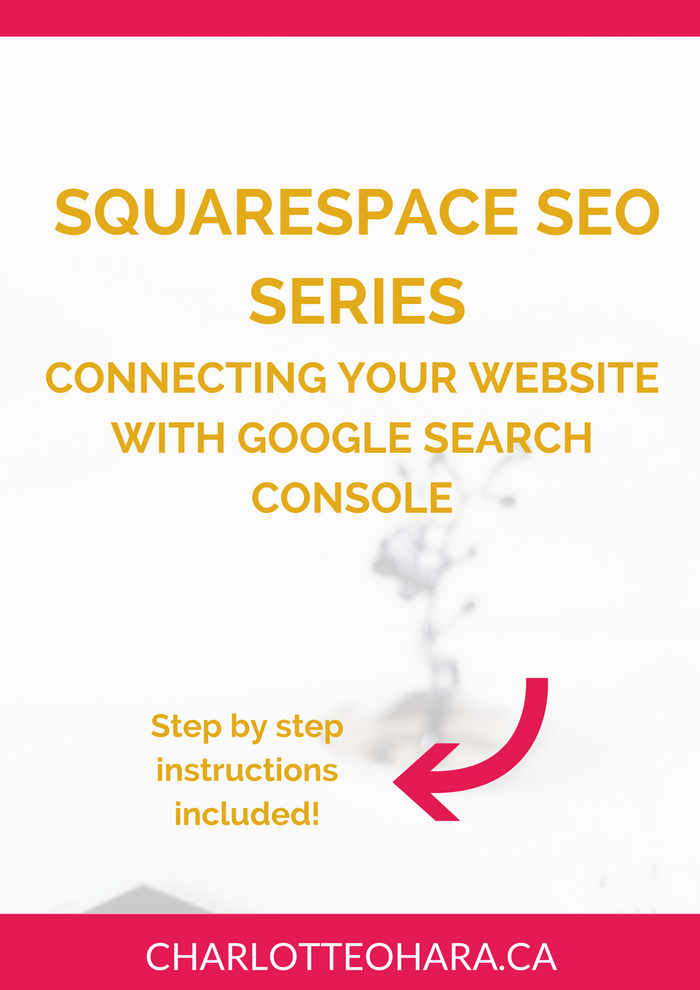 Connecting your website with Google Search Console | Squarespace SEO Series