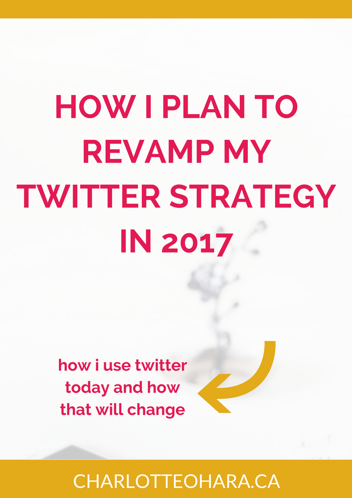 How I plan to revamp my Twitter strategy in 2017