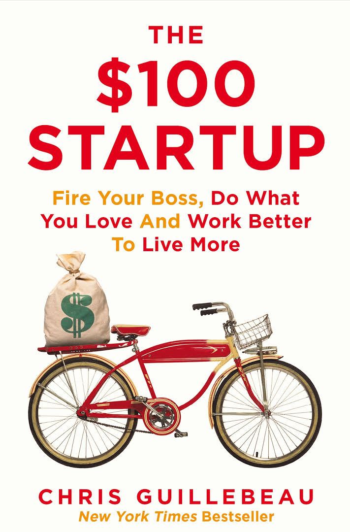 The $100 startup | Chris Guillebeau
