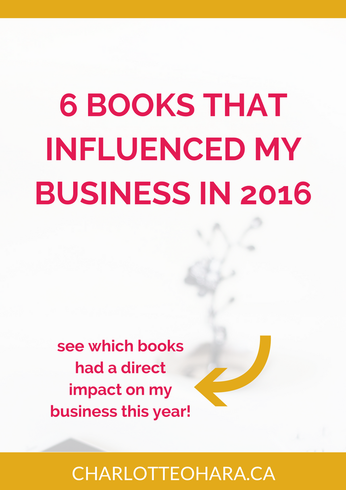 6 books that influenced my business in 2016