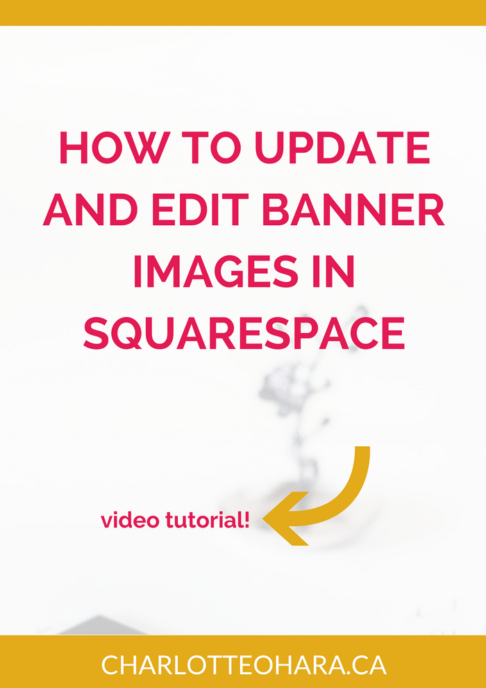 update and edit banner images in squarespace | video tutorial