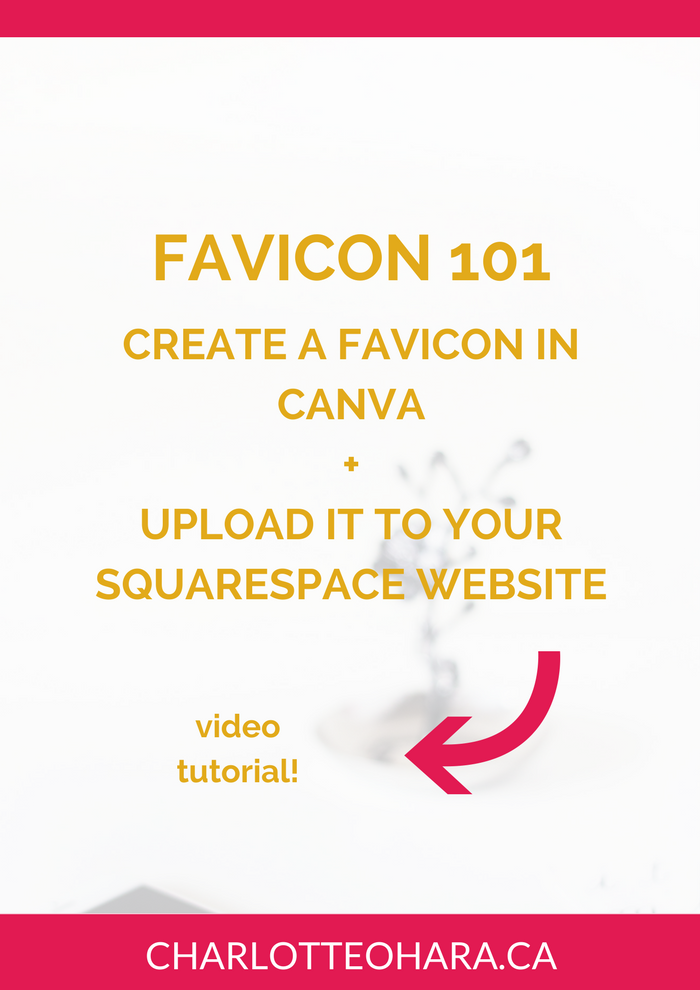 how to create a favicon in canva and upload it to your squarespace website
