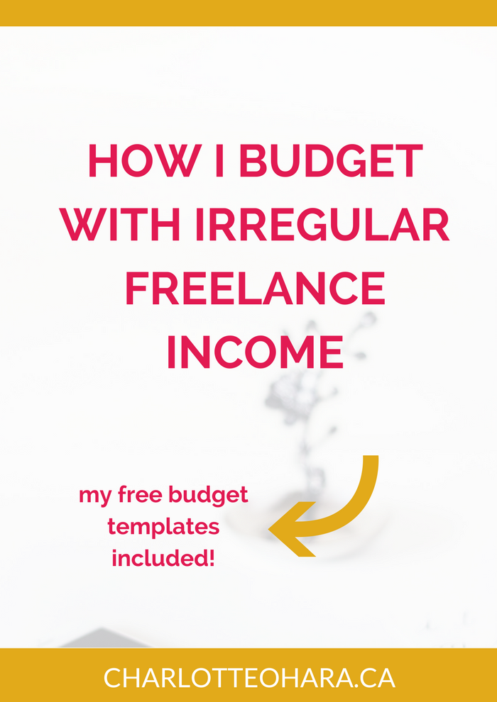 How I budget with irregular freelance income