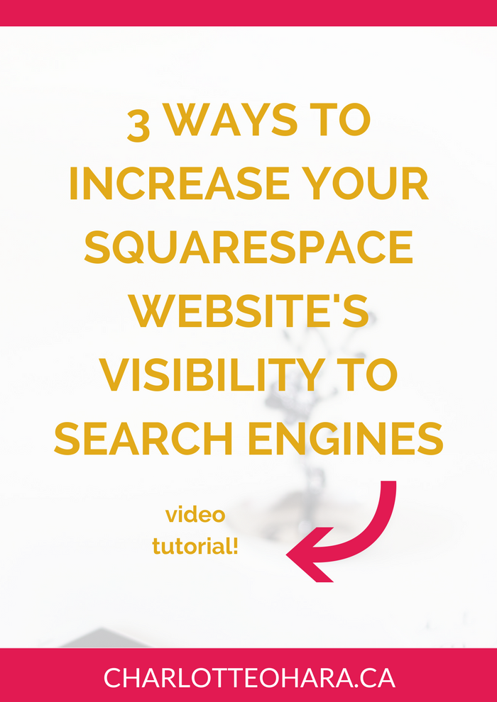 3 ways to increase squarespace website visibility to search engines