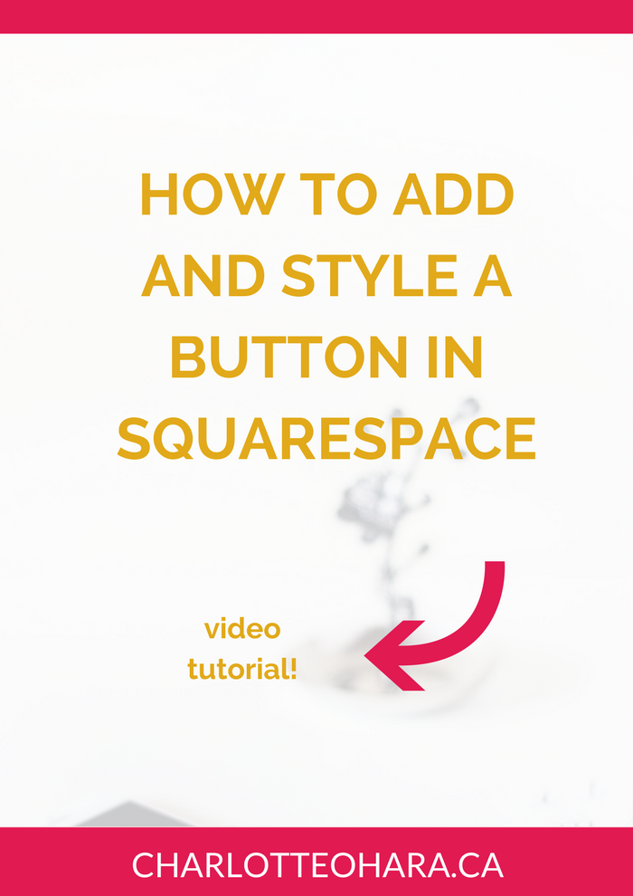 How to add and style a button in squarespace