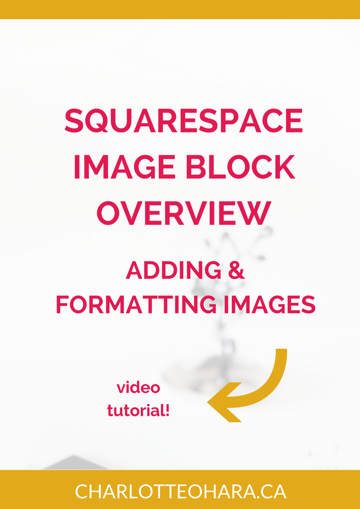 Squarespace Image Blocks Overview | add use format images Squarespace