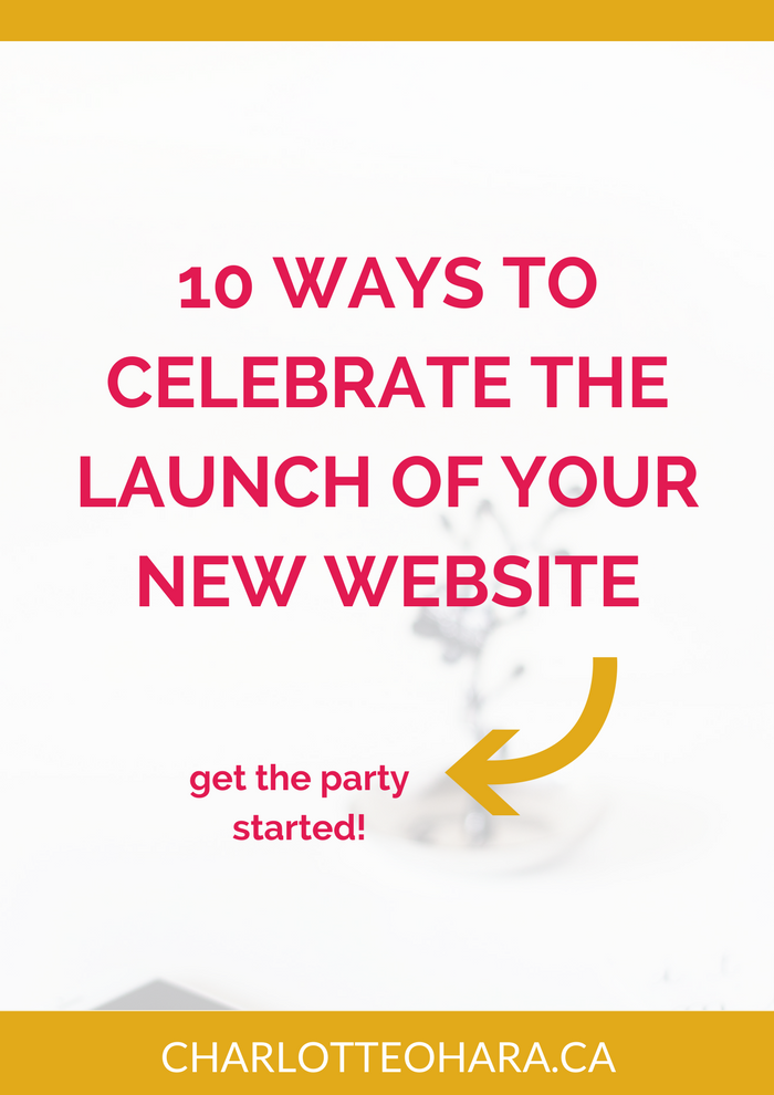 10 ways to celebrate the launch of a new website