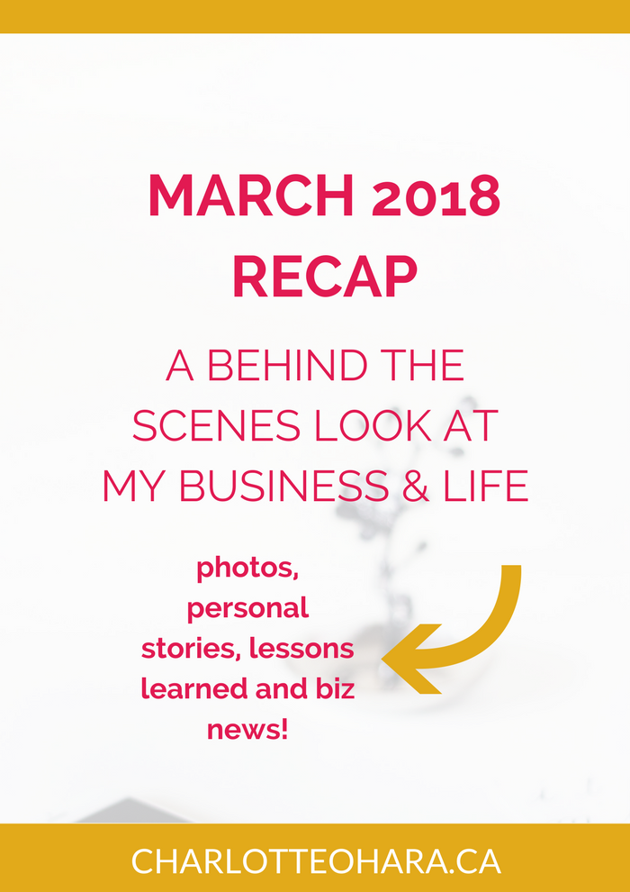 March 2018 recap | Charlotte O'Hara