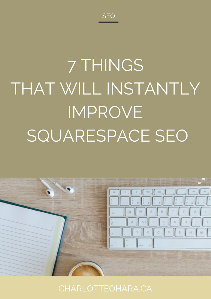 7 things instantly improve squarespace SEO