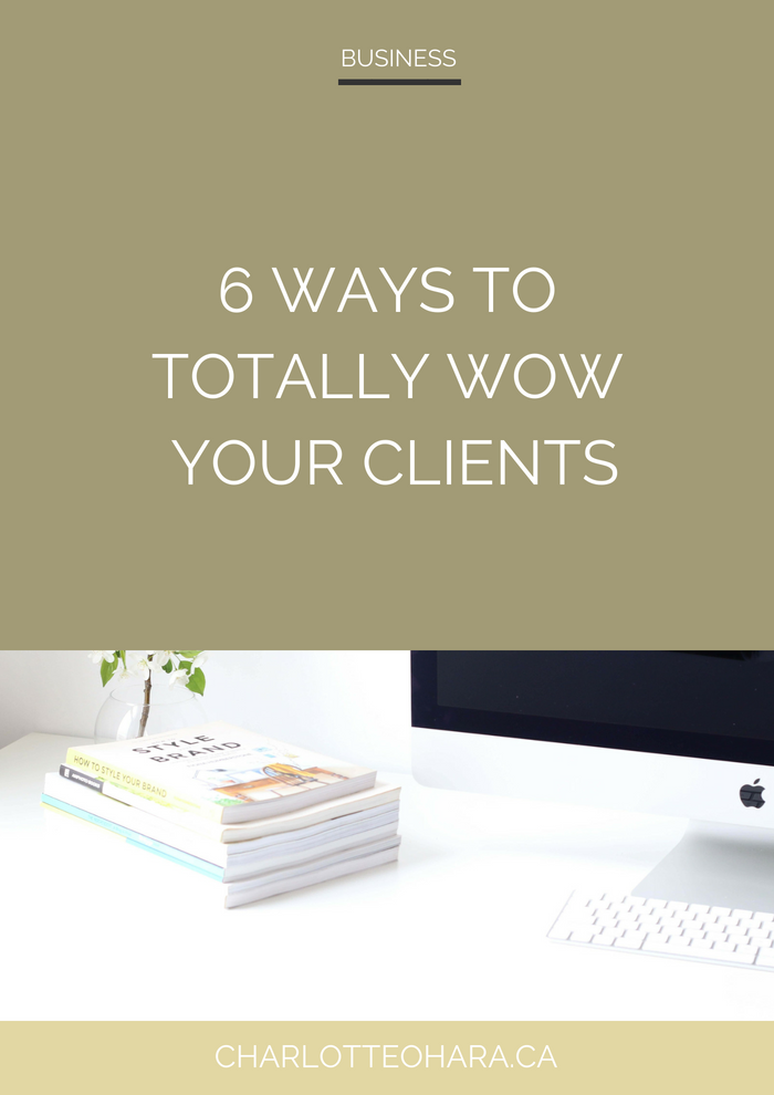 6 ways to totally wow impress clients