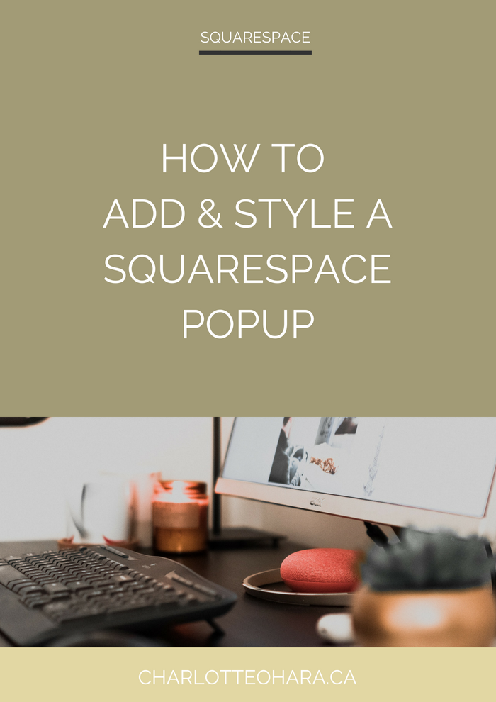 How to add and style a squarespace popup | squarespace video tutorial