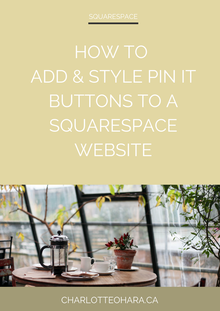 How to enable, add, style and customize Squarespace Pin It buttons