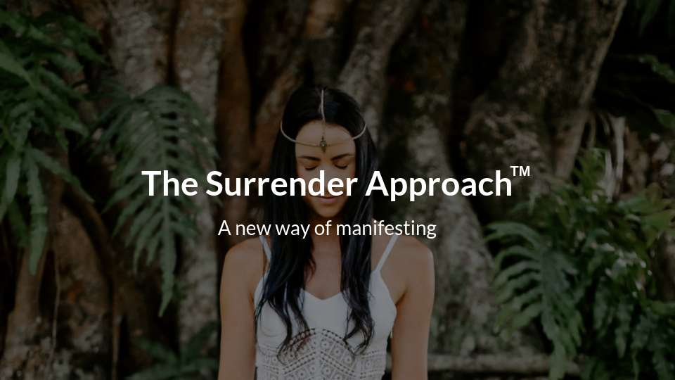Surrender desires to the universe