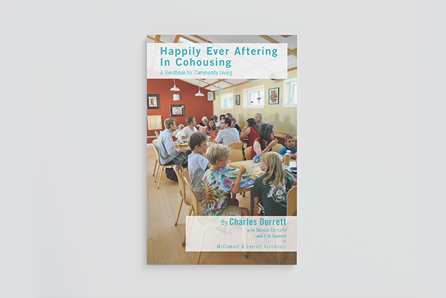 Happily-Ever-Aftering-in-Cohousing--A-Handbook-for-Community-Living.jpg