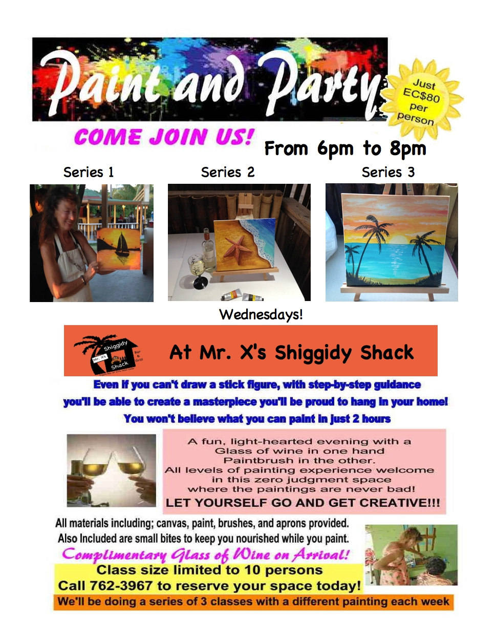 Check out Sue's Paint & Wine Parties every Wednesdsay night at The Shack.