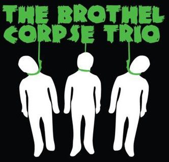 The Brothel Corpse Trio