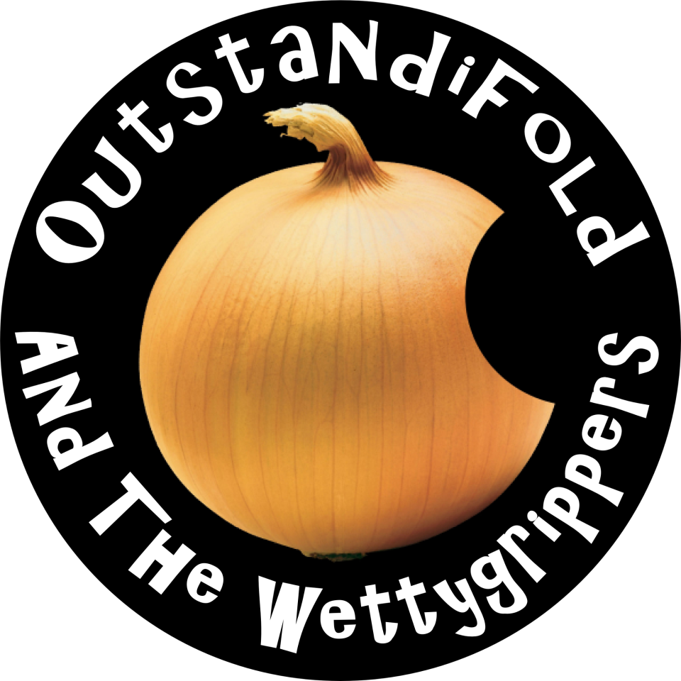 Outstandifold And The Wettygrippers