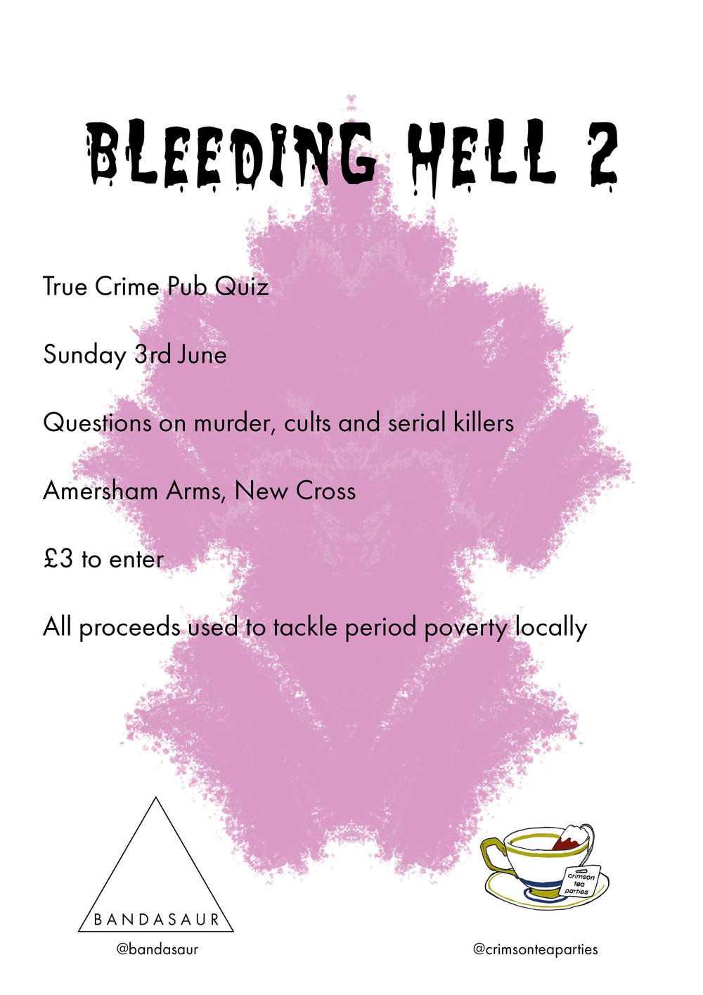 - My second pub quiz is coming up, book a table to avoid disappointment after the last one's success, unexpected by literally everybody. It's only £3 per person and there are alcoholic prizes for the winners and the best team name, as well as a Bleeding Hell trophy, envy of serial killers everywhere.