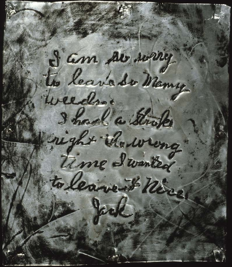 Jack's Weeds,  1985, found note text on metal, 11 x 13 inches