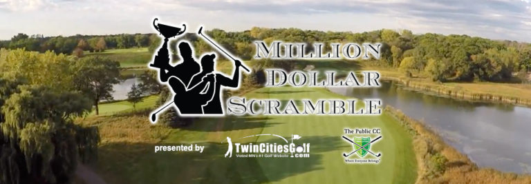 Tee it up in the 2018  Million Dollar Scramble  for a shot at winning $1,000,000!   Step 1  is to register a team (free to register).   Step 2  is to tee it up in Local Qualifiers (hosted between April 1 and August 30) for the chance to advance to the Playoffs (in September) and the Championship round (on Saturday, October 13th @ Royal Golf Club in Lake Elmo) where winning teams in each flight get a shot at winning $1,000,000. Local qualifier locations and dates will be posted by April 1, 2018.  >>  CLICK HERE TO REGISTER   (no cost) a team  >>  CLICK HERE   to LIKE the Million Dollar Scramble facebook page  We are busy this winter setting up 40+ local qualifiers so register a team and follow us on Facebook for updates. Complete details & qualifier dates/locations will be available on April 1, 2018.    Golf Courses:   For information on hosting a  Million Dollar Scramble  local qualifier, contact Kevin Unterreiner at kevin@twincitiesgolf.com. Hosting a MDS qualifier is simple: Simply pick a date (weekday or weekend) to host an event (open tee times) and we'll invite participating golfers to go tee it up at your course that day!