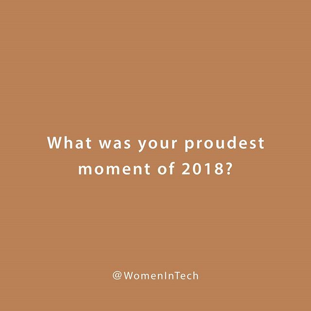 As you reflect on 2018, what is your proudest moment? Who was there with you for it? Tag them!👯✨