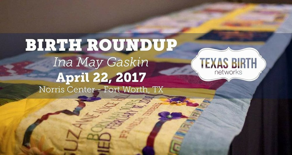 Birth Roundup Ina May Gaskin Fort Worth
