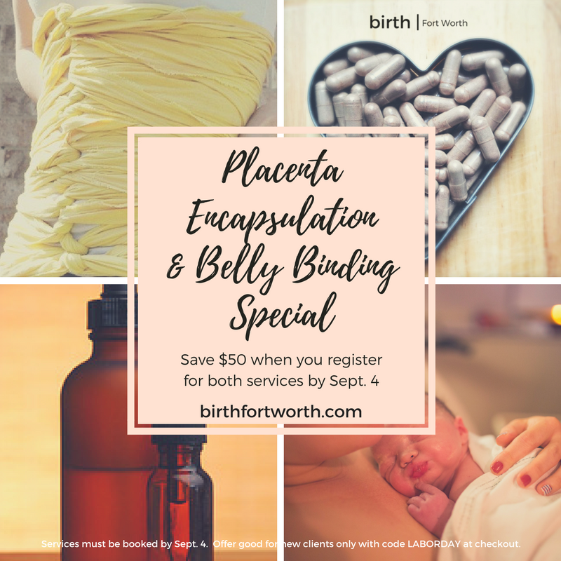 Placenta Encapsulation & Belly Binding Special