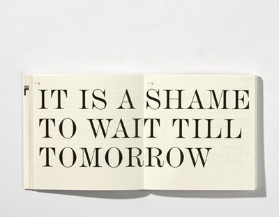 don't wait for tomorrow do now