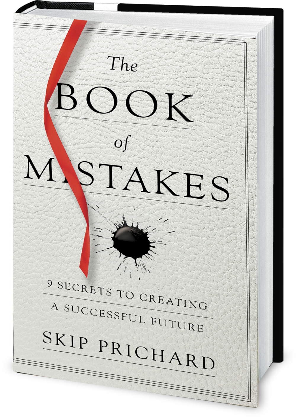 "Skip Prichard's first book, ""The Book of Mistakes,"" is worth every minute you spend reading it and every hour you spend reflecting upon it."